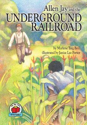 Allen Jay and the Underground Railroad (Paperback)
