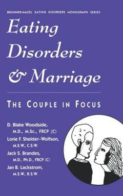Eating Disorders and Marriage: The Couple in Focus (Hardback)