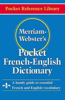 Merriam Webster Pocket French-English Dictionary (Paperback)
