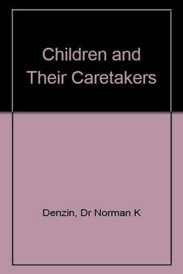 Children and Their Caretakers (Paperback)