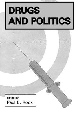Drugs and Politics (Paperback)