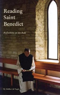 Reading Saint Benedict: Reflections on the Rule - Cistercian Studies Series 151 (Paperback)