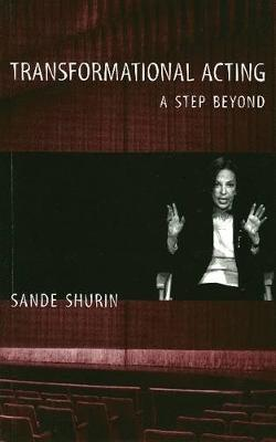 Transformational Acting: A Step Beyond (Paperback)