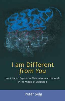 I am Different from You: How Children Experience Themselves (Paperback)
