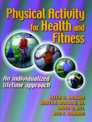 Physical Activity for Health and Fitness (Paperback)