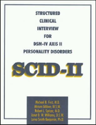 Structured Clinical Interview for DSM-IV Axis II Personality Disorders (SCID-II), Interview and Questionnaire (Paperback)