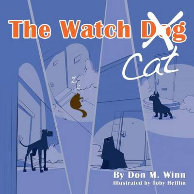 The Watch Cat: A Kids Book about an Ordinary Housecat That Stops a Robbery Just by Being Himself (Paperback)