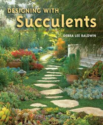 Designing with Succulents (Hardback)