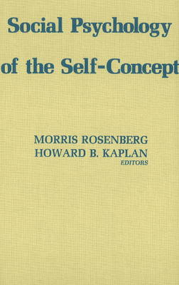 Social Psychology of the Self Concept (Hardback)