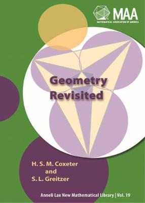 Geometry Revisited - Mathematical Association of America Textbooks No. 19 (Paperback)