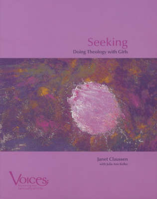 Doing Theology with Girls - The Voices (Paperback)