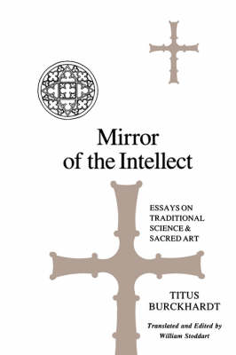 Mirror of the Intellect: Essays on Traditional Science and Sacred Art - SUNY Series in Islam (Paperback)