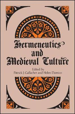 Hermeneutics and Medieval Culture (Paperback)