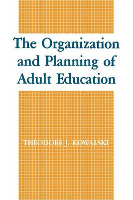 The Organization and Planning of Adult Education (Paperback)