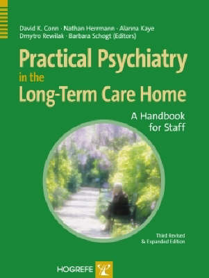 Practical Psychiatry in the Long-Term Care Facility: A Handbook for Staff (Hardback)