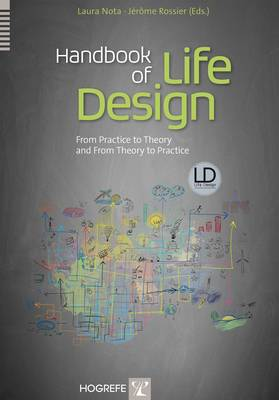 Handbook of Life Design: From Practice to Theory and from Theory to Practice (Hardback)