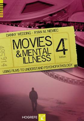 Movies and Mental Illness: Using Films to Understand Psychopathology (Paperback)