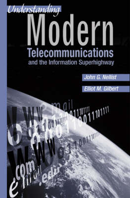 Understanding Modern Telecommunications and the Information Superhighway - Telecommunications Library (Hardback)