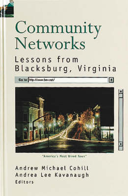 Community Networks: Lessons from Blacksburg, Virginia - Telecommunications Library (Hardback)