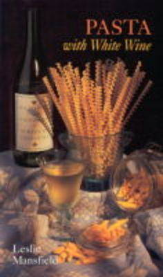Pasta with White Wine (Paperback)