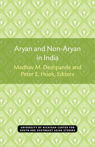 Aryan and Non-Aryan in India - Michigan Studies of South & Southeast Asia (Paperback)