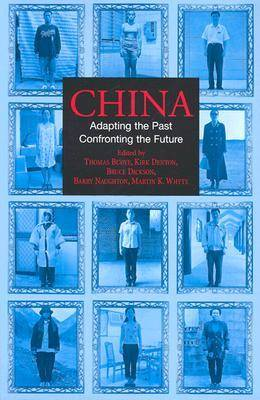 China: Adapting the Past, Confronting the Future (Paperback)