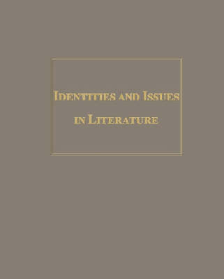 Identities and Issues in Literature (Hardback)
