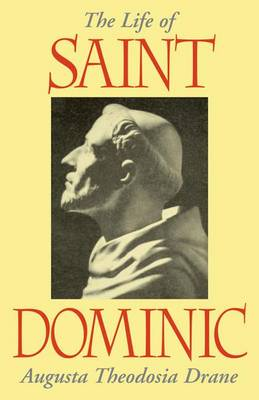 The Life of St. Dominic (Paperback)