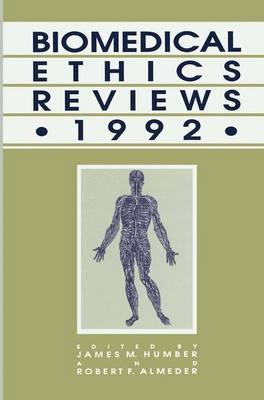 Biomedical Ethics Reviews 1992 - Biomedical Ethics Reviews (Hardback)