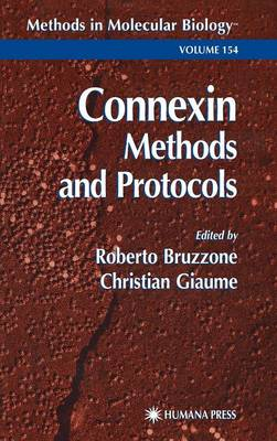 Connexin Methods and Protocols - Methods in Molecular Biology v. 154 (Hardback)