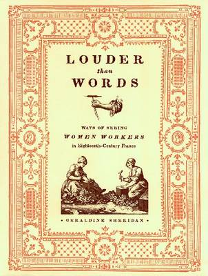 Louder Than Words: Ways of Seeing Women Workers in Eighteenth-century France - Fashioning the Eighteenth Century Series (Hardback)