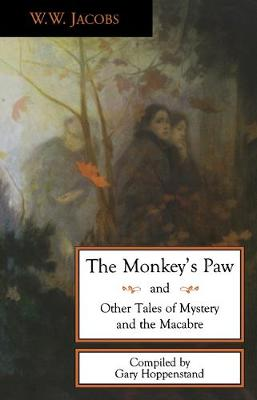 The Monkey's Paw and Other Tales of Mystery and the Macabre (Paperback)