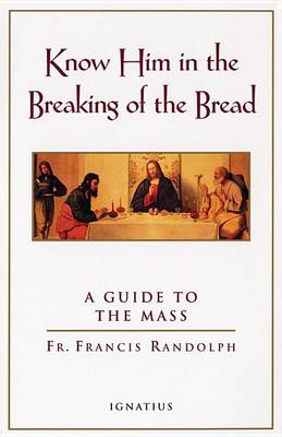 Know Him in the Breaking of Bread (Paperback)