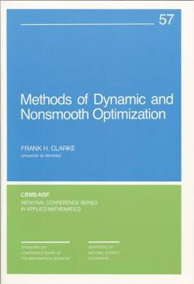 Methods of Dynamic and Nonsmooth Optimization - CBMS-NSF Regional Conference Series in Applied Mathematics 57 (Paperback)