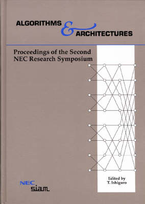 Algorithms & Architectures: Proceedings of the Second Nec Research Symposium (Hardback)