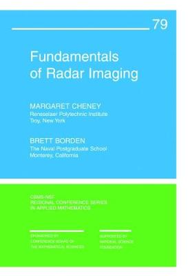 Fundamentals of Radar Imaging - CBMS-NSF Regional Conference Series in Applied Mathematics (Paperback)