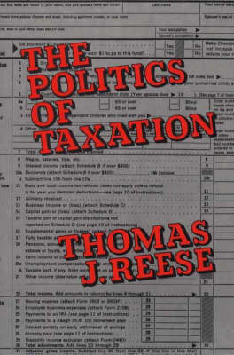 The Politics of Taxation (Hardback)