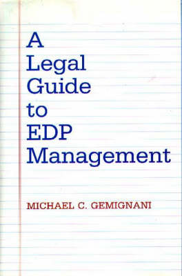 A Legal Guide to EDP Management (Hardback)