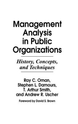 Management Analysis in Public Organizations: History, Concepts and Techniques (Hardback)