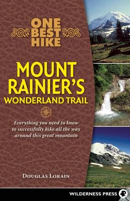 One Best Hike: Mount Rainier's Wonderland Trail - One Best Hike (Paperback)