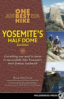 One Best Hike: Yosemite's Half Dome - One Best Hike (Paperback)