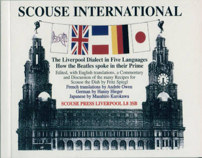Scouse International: The Liverpool Dialect in Five Languages (Paperback)