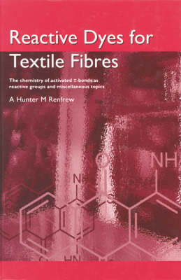 Reactive Dyes for Textile Fabrics (Hardback)