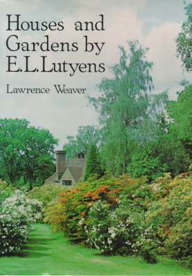 Houses and Gardens by E.L. Lutyens (Hardback)