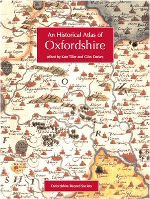 An Historical Atlas of Oxfordshire (Paperback)