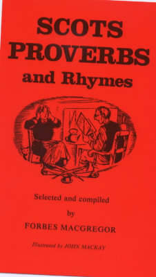 Scots Proverbs and Rhymes (Paperback)