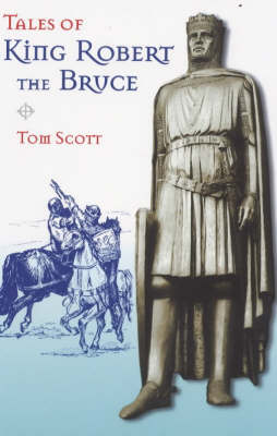 Tales of King Robert the Bruce (Paperback)