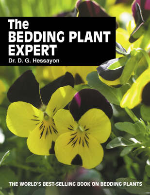 The Bedding Plant Expert: The World's Best-selling Book on Bedding Plants (Paperback)