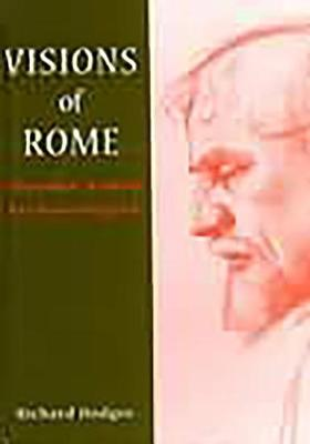 Visions of Rome: Thomas Ashby, Archaeologist (Hardback)
