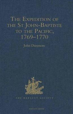 The Expedition of the St John-Baptiste to the Pacific, 1769-1770 - Hakluyt Society 158 (Hardback)